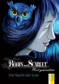 eBook: Robin und Scarlet: Next generation - Die Nacht der Eule
