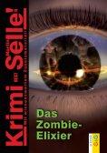 eBook: CodeName SAM: Das Zombie-Elixir