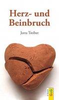 eBook: Herz- und Beinbruch