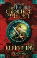 ebook: Die Chroniken der Elfen - Elfenblut (Bd. 1)