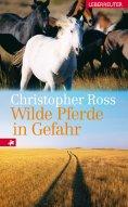 eBook: Wilde Pferde in Gefahr