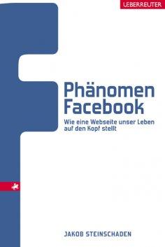 ebook: Phänomen Facebook