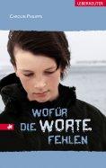 eBook: Wofür die Worte fehlen