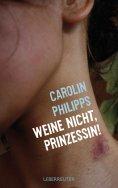 ebook: Weine nicht, Prinzessin