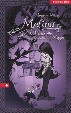 eBook: Melina und die vergessene Magie