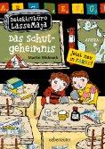 eBook: Detektivbüro LasseMaja - Das Schulgeheimnis (Bd. 1)