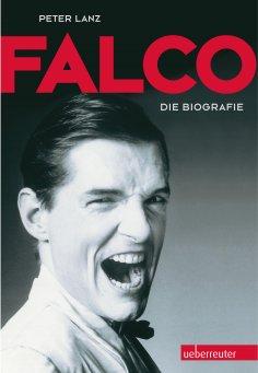 eBook: Falco: Die Biografie