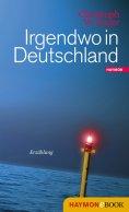 eBook: Irgendwo in Deutschland