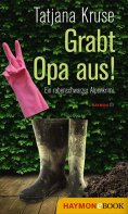 eBook: Grabt Opa aus!
