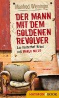 ebook: Der Mann mit dem goldenen Revolver