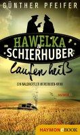 ebook: Hawelka & Schierhuber laufen heiß