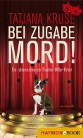 ebook: Bei Zugabe Mord!