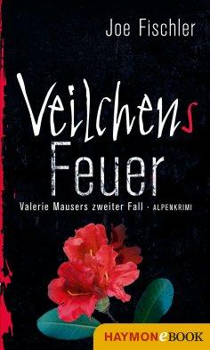 eBook: Veilchens Feuer