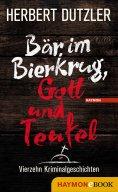 ebook: Bär im Bierkrug, Gott und Teufel