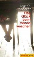 eBook: Das Glück beim Händewaschen