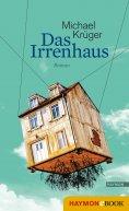 ebook: Das Irrenhaus
