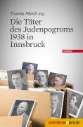 eBook: Die Täter des Judenpogroms 1938 in Innsbruck