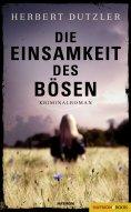 eBook: Die Einsamkeit des Bösen