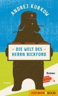 eBook: Die Welt des Herrn Bickford