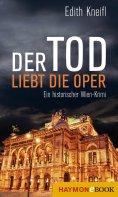 eBook: Der Tod liebt die Oper