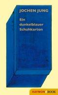 eBook: Ein dunkelblauer Schuhkarton