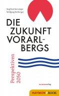 ebook: Die Zukunft Vorarlbergs