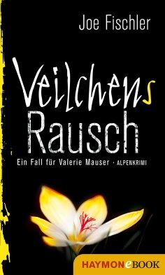 ebook: Veilchens Rausch