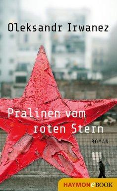 eBook: Pralinen vom roten Stern