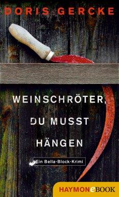 ebook: Weinschröter, du musst hängen