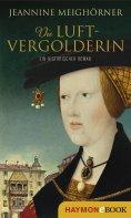 eBook: Die Luftvergolderin