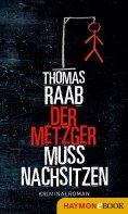 eBook: Der Metzger muss nachsitzen
