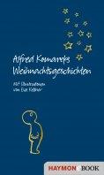 ebook: Alfred Komareks Weihnachtsgeschichten