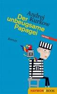 eBook: Der unbeugsame Papagei
