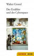 eBook: Der Erzähler und der Cyberspace