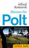 eBook: Blumen für Polt