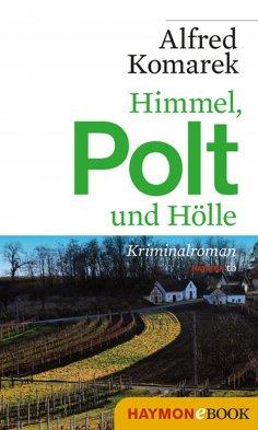 ebook: Himmel, Polt und Hölle