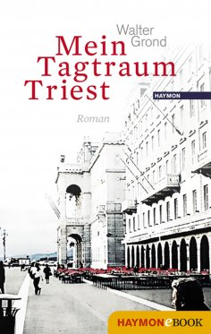 ebook: Mein Tagtraum Triest
