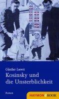 ebook: Kosinsky und die Unsterblichkeit