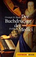 ebook: Der Buchdrucker der Medici