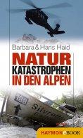 eBook: Naturkatastrophen in den Alpen