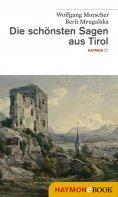 eBook: Die schönsten Sagen aus Tirol