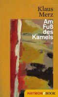 ebook: Am Fuß des Kamels