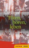 eBook: Töten, hören, leben