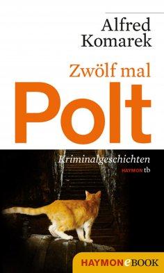 ebook: Zwölf mal Polt