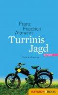 eBook: Turrinis Jagd