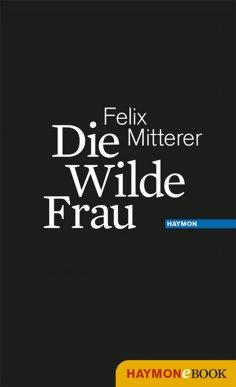 ebook: Die Wilde Frau