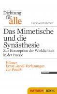 ebook: Dichtung für alle: Das Mimetische und die Synästhesie. Zur Konzeption der Wirklichkeit in der Poesie