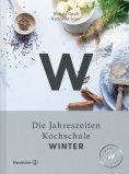 eBook: Winter Die Jahreszeiten Kochschule