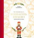 eBook: Wundervolle Weihnachtsbäckerei