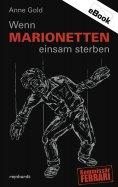 eBook: Wenn Marionetten einsam sterben